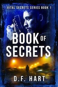 Book of Secrets by D. F. Hart