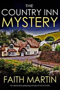 The Country Inn Mystery by Faith Martin