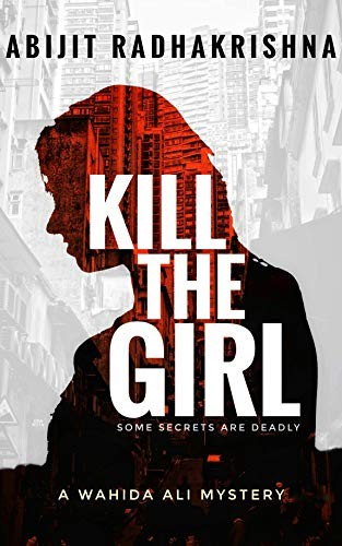Kill the Girl by Abijit Radhakrishna