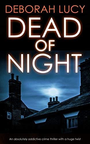 Dead of Night by Deborah Lucy