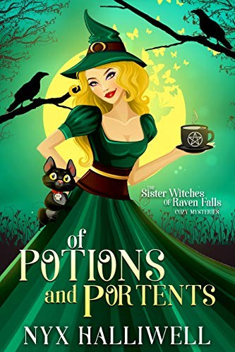 Of Potions and Portents by Nyx Halliwell