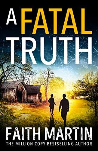 A Fatal Truth by Faith Martin