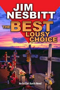 The Best Lousy Choice by Jim Nesbitt