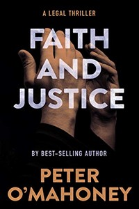 Faith and Justice by Peter O'Mahoney