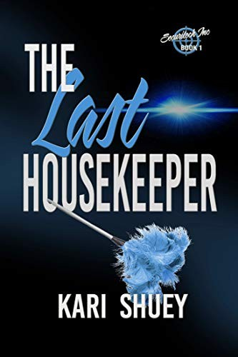 The Last Housekeeper by Kari Shuey