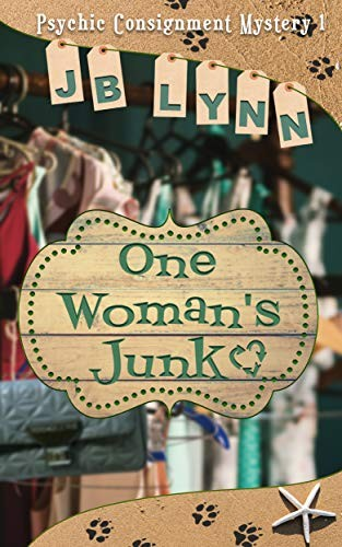 One Woman's Junk by J. B. Lynn