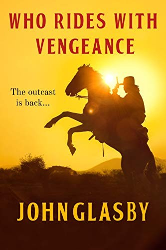 Who Rides with Vengeance by John Glasby