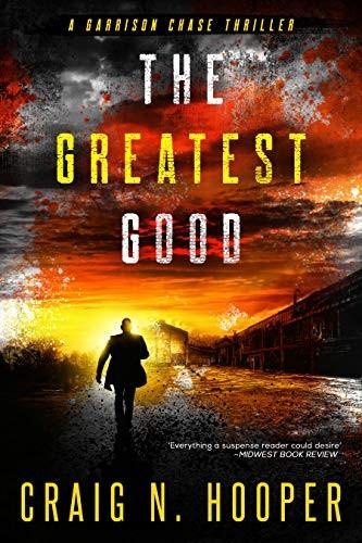 The Greatest Good by Craig N. Hooper