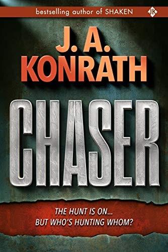 Chaser by J. A. Konrath