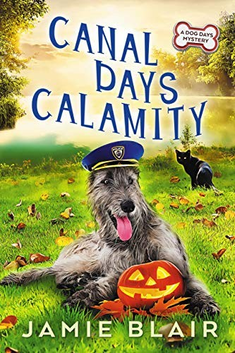 Canal Days Calamity by Jamie Blair