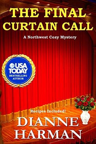 The Final Curtain Call by Dianne Harman