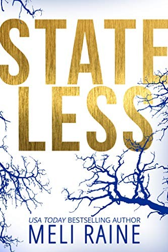 Stateless by Meli Raine