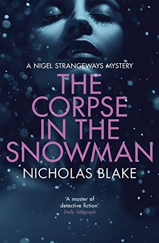 The Corpse in the Snowman by Nicholas Blake