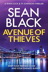 Avenue of Thieves by Sean Black