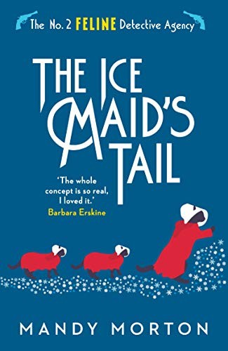 The Ice Maid's Tail by Mandy Morton