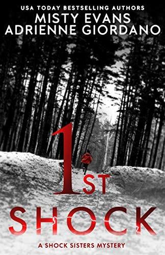 1st Shock by Misty Evans and Adriene Giordano