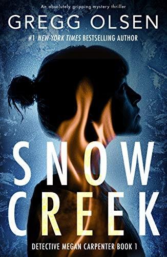 Snow Creek by Gregg Olsen