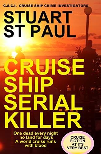 Cruise Ship Serial Killer by Stuart St. Paul