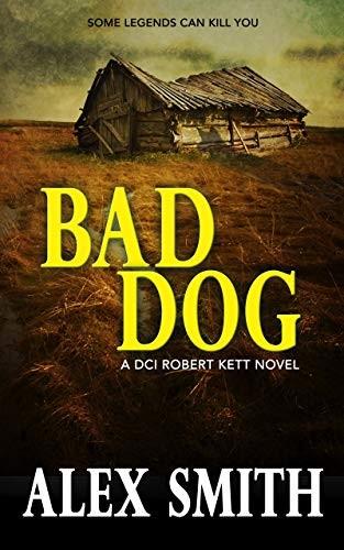 Bad Dog by Alex Smith