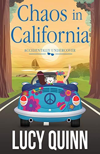 Chaos in California by Lucy Quinn