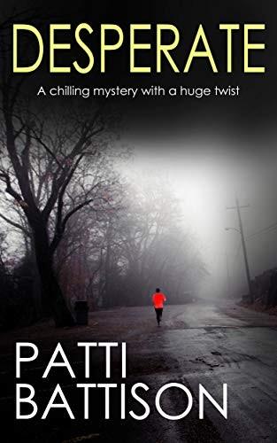 Desperate by Patti Battison