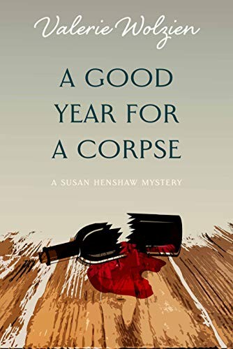 A Good Year for a Corpse by Valerie Wolzien