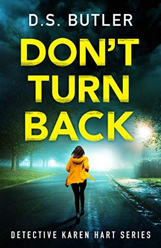 Don't Turn Back by D. S. Butler