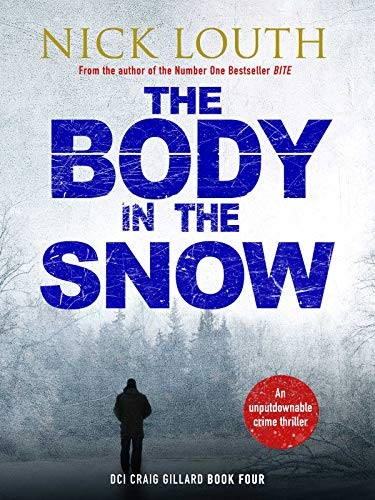 The Body in the Snow by Nick Louth