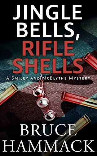 Jingle Bells, Rifle Shells by Bruce Hammack
