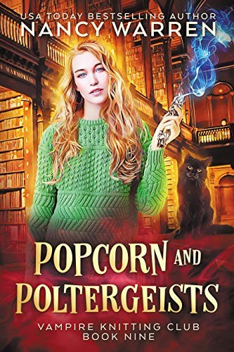 Popcorn and Poltergeists by Nancy Warren