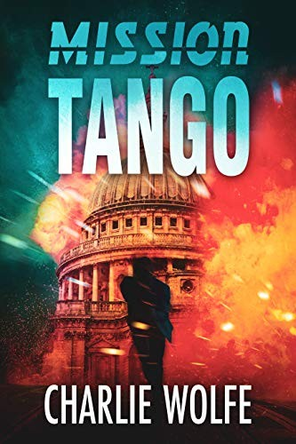 Mission Tango by Charlie Wolfe