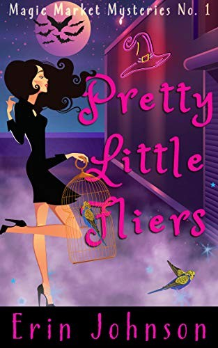 Pretty Little Fliers by Erini Johnson