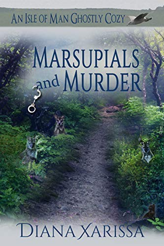 Marsupials and Murder by Diana Xarissa