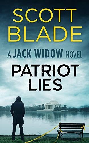 Patriot Lies by Scott Blade