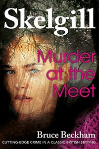 Murder at the Meet by Bruce Beckham