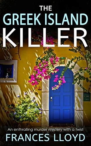 The Greek Island Killer by Frances Lloyd