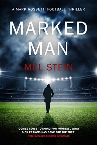 Marked Man by Mel Stein