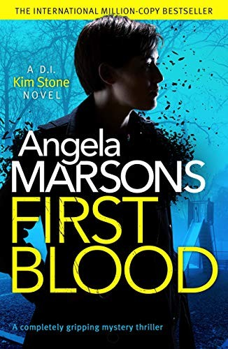First Blood by Angela Marsons
