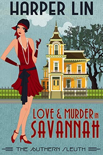 Love and Murder in Savannah by Harper Lin
