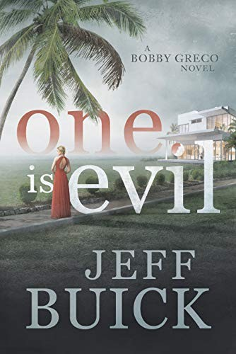 One is Evil by Jeff Buick