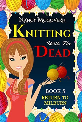 Knitting with the Dead by Nancy McGovern