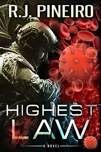Highest Law by R. J. Pineiro