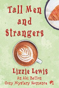 Tall Men and Strangers by Lizzie Lewis