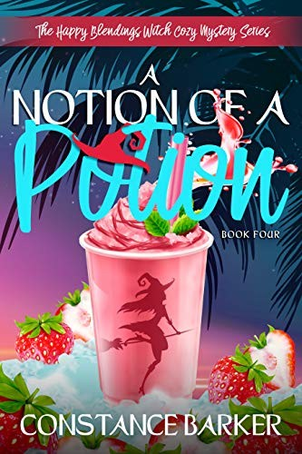 A Notion of a Potion by Constance Barker