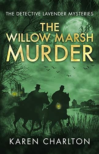 The Willow Marsh Murder by Karen Charlton