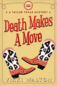 Death Makes a Move by Vikki Walton