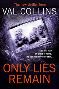 Only Lies Remain by Val Collins
