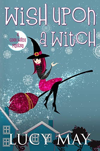 Wish Upon a Witch by Lucy May