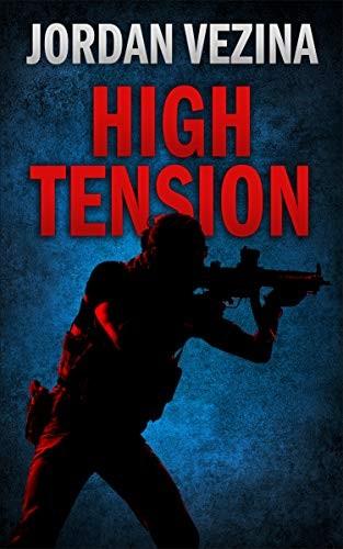 High Tension by Jordan Vezina