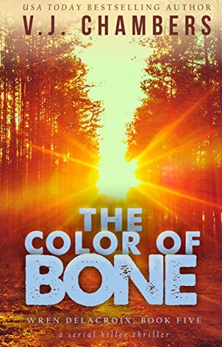 The Color of Bone by V. J. Chambers